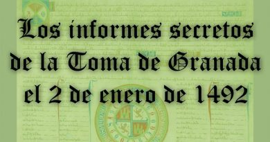 LOS INFORMES SECRETOS DE LA TOMA DE GRANADA